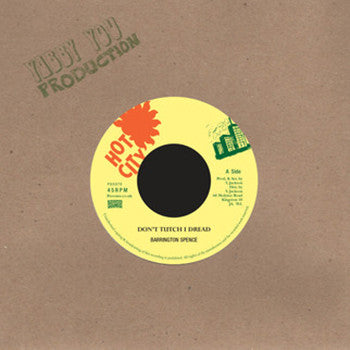 "Barrington Spence - Dont Tutch I Dread [7"" Vinyl] - Unearthed Sounds"