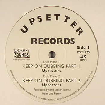 "Lee Perry & The Upsetters - Keep On Dubbing [10"" Vinyl] , Vinyl - Pressure Sounds, Unearthed Sounds"