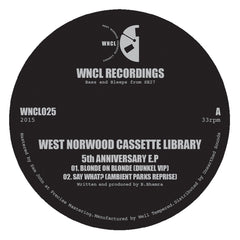 West Norwood Cassette Library - 5th Anniversary EP - Unearthed Sounds