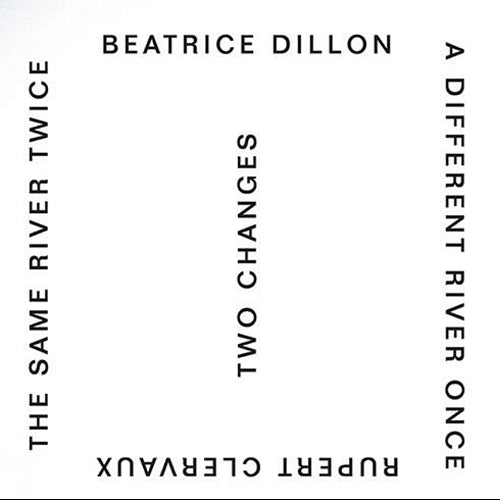 Beatrice Dillion and Rupert Clervaux - Two Changes , Vinyl - Paralaxe Editions, Unearthed Sounds