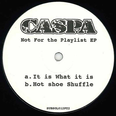 Caspa - Not for the Playlist EP, Part 2 - Unearthed Sounds, Vinyl, Record Store, Vinyl Records