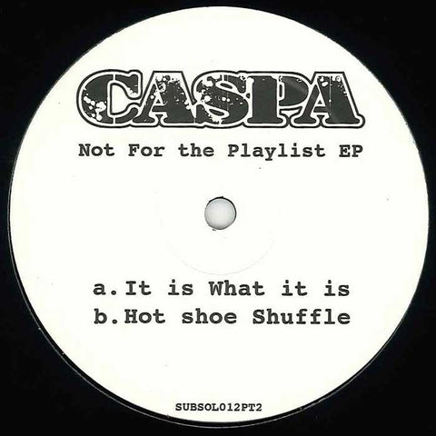 Caspa - Not for the Playlist EP, Part 2