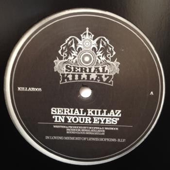 Serial Killaz - In Your Eyes / Lovely Woman - Unearthed Sounds