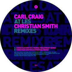 Carl Craig - At Les (Christian Smith Remixes) - Unearthed Sounds