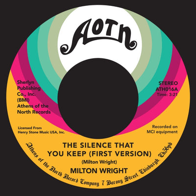 Milton Wright - Silence That You Keep (First Version) - Unearthed Sounds