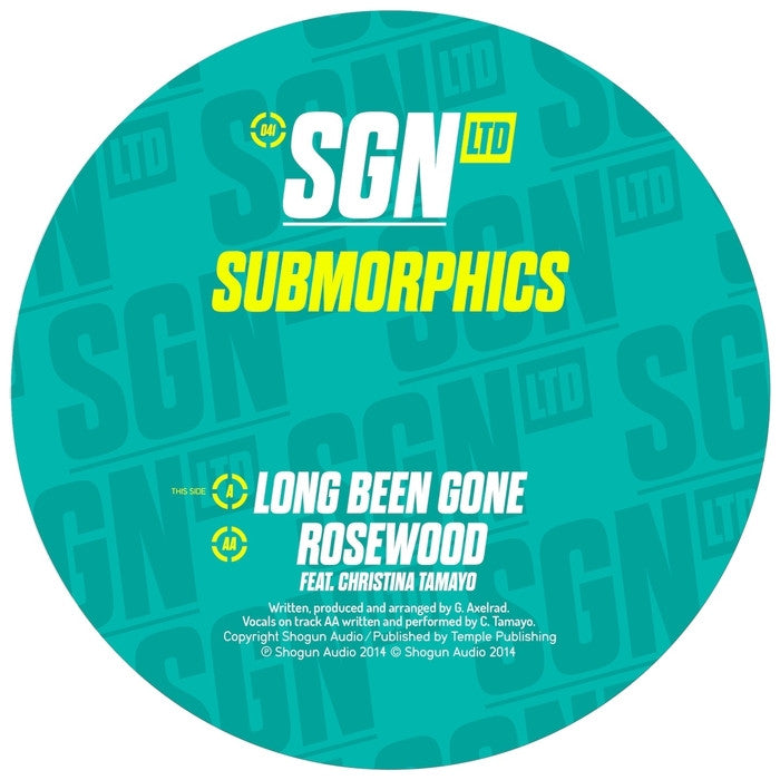 Submorphics - Long Been Gone / Rosewood feat. Christina Tamayo - Unearthed Sounds