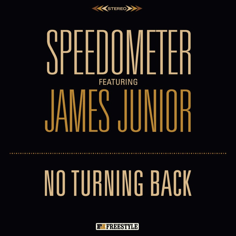 Speedometer ft. James Junior - No Turning Back - Unearthed Sounds