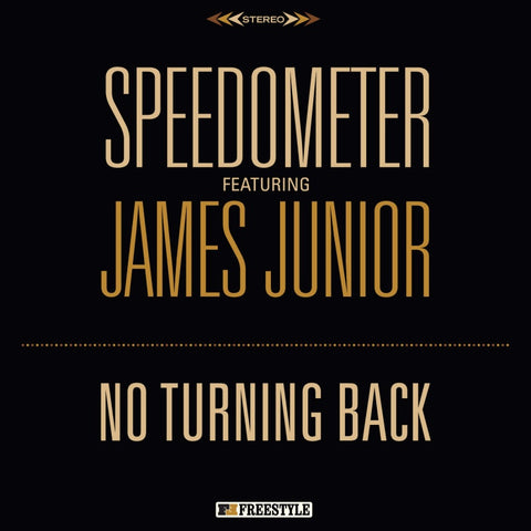 Speedometer ft. James Junior - No Turning Back