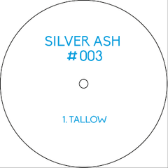 Unknown Artist - Tallow (Incl. Echo Inspectors Reshape) , Vinyl - Silver Ash, Unearthed Sounds - 2