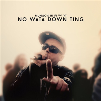 Mungo's Hi-Fi ft. YT - No Wata Down Ting - Unearthed Sounds