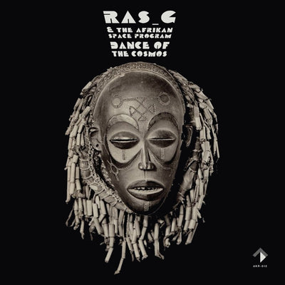 Ras_G & The Afrikan Space Program - Dance Of The Cosmos - Unearthed Sounds