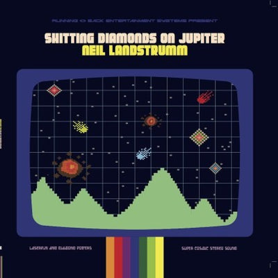 Neil Landstrumm - Shitting Diamonds On Jupiter - Unearthed Sounds