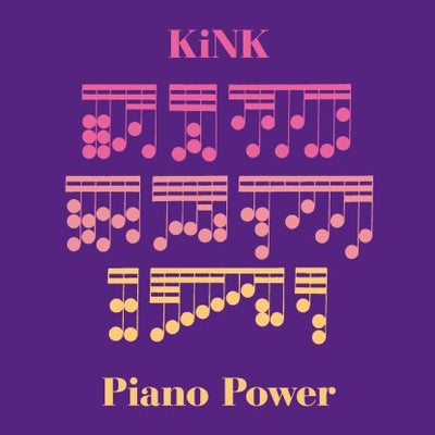 KiNK - Piano Power - Unearthed Sounds