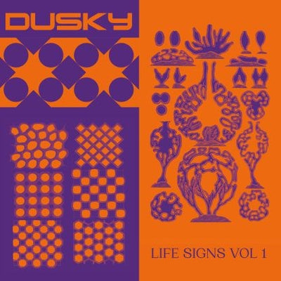 Dusky - Life Signs Vol. 1 - Unearthed Sounds
