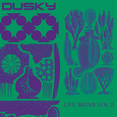 Dusky - Life Signs Vol. 2 - Unearthed Sounds