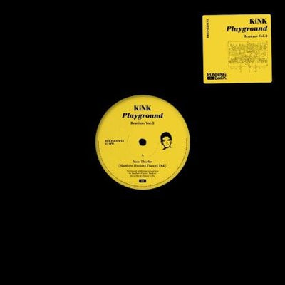 KiNK - Playground Remixes Vol. 2 (w/ Matthew Herbert & Josh Wink) - Unearthed Sounds