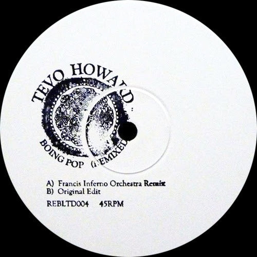 Tevo Howard - Boing Pop Remixed , Vinyl - Rebirth, Unearthed Sounds