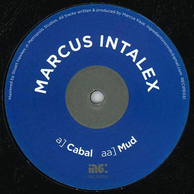 Marcus Intalex - Cabal / Mud - Unearthed Sounds