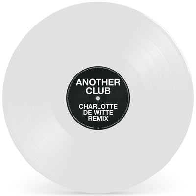 "Radio Slave - Another Club (Charlotte de Witte / SRVD Remixes) [White 12"" Vinyl Repress] - Unearthed Sounds"