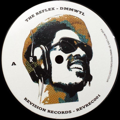 The Reflex - DMMWTL / RPSSD , Vinyl - Revision Records, Unearthed Sounds - 1