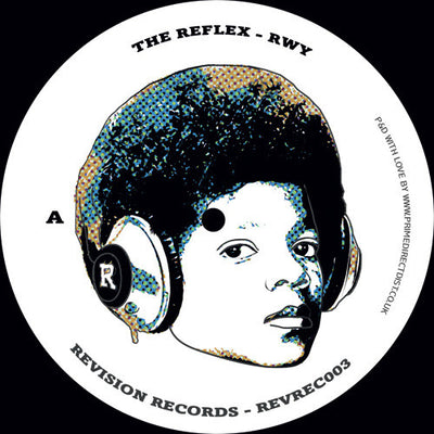 The Reflex - RWY / ANL , Vinyl - Revision Records, Unearthed Sounds