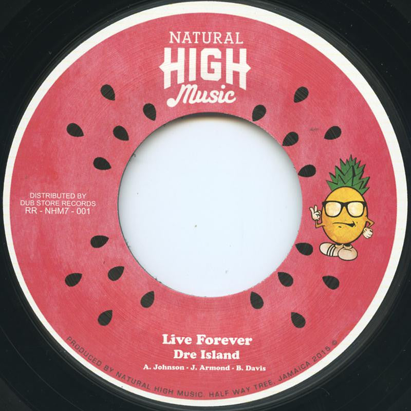 Dre Island – Live Forever / Dub , Vinyl - Natural High Music, Unearthed Sounds