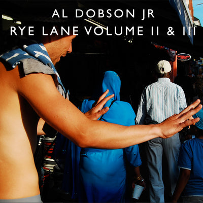 "Al Dobson Jr - Rye Lane Volume II & III [2 x 12"" Vinyl LP Repress] - Unearthed Sounds"
