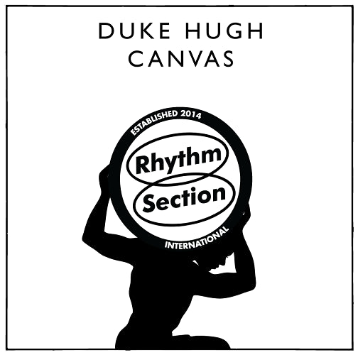 "Duke Hugh - Canvas (2x12"") , Vinyl - Rhythm Section International, Unearthed Sounds"