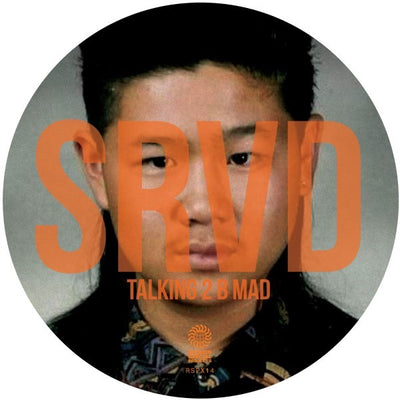 SRVD - Talking 2 B Mad - Unearthed Sounds