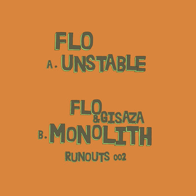 "Flo & Gisaza - RUNOUTS002 [Ltd edition 100 only lathe cut 10""]"
