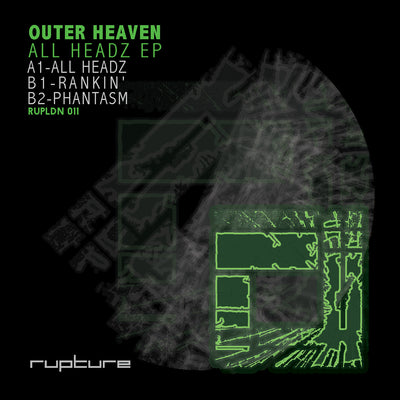 Outer Heaven - All Headz EP , Vinyl - Rupture LDN, Unearthed Sounds