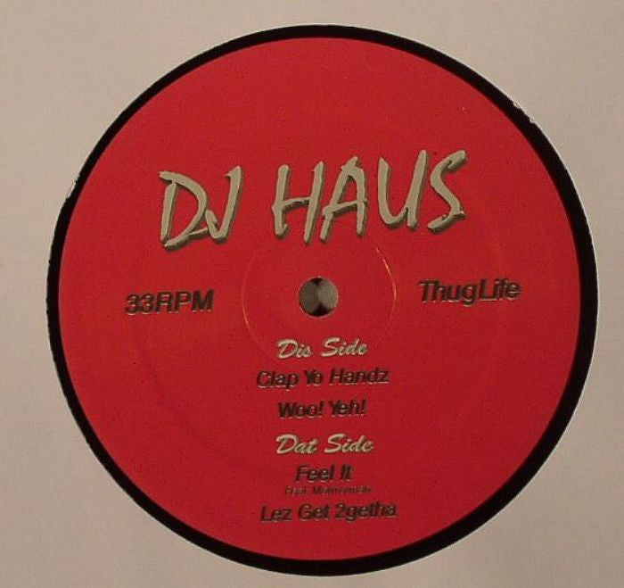 DJ Haus - Thug Houz Anthems, Vol. 3 , Vinyl - Hot Haus, Unearthed Sounds