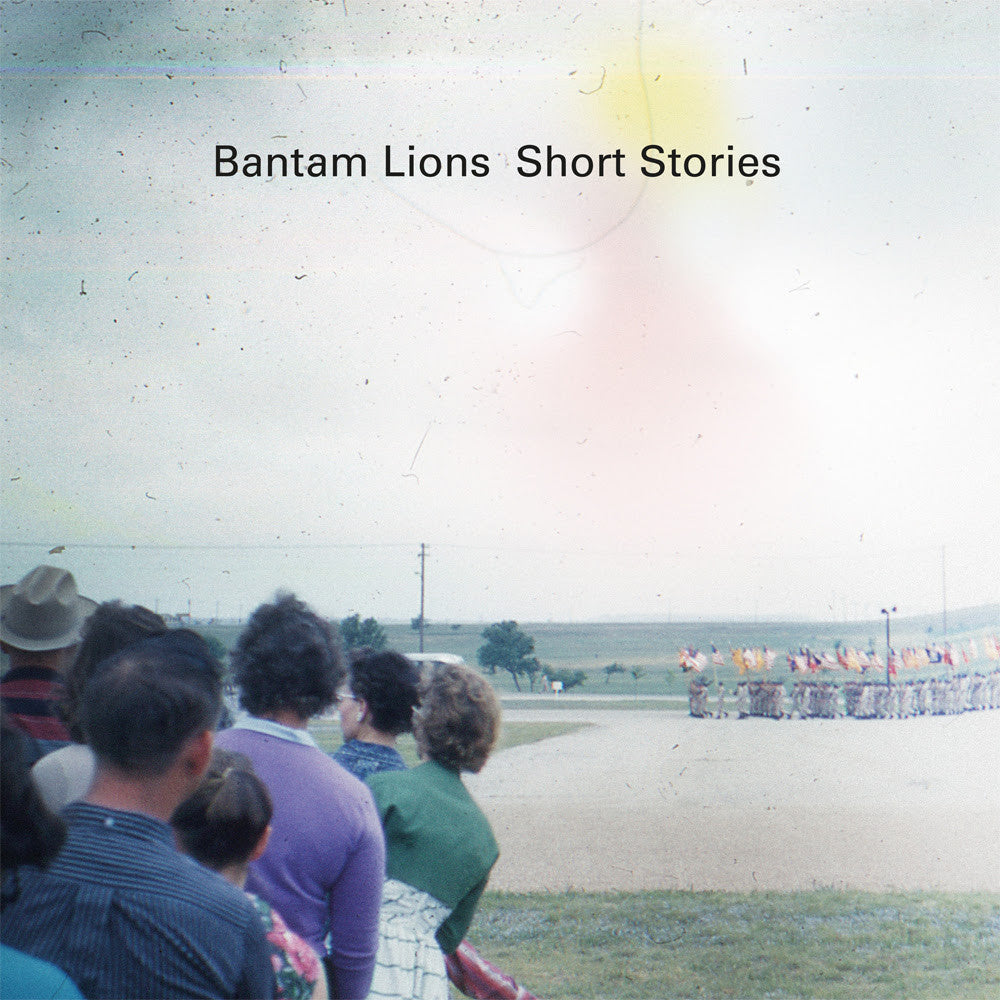 Bantam Lions - Short Stories , Vinyl - Scenery Records, Unearthed Sounds