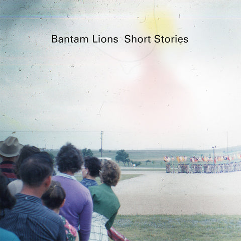 "Bantam Lions - Short Stories [2x12"" Vinyl]"
