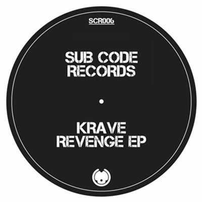 Krave - Revenge EP - Unearthed Sounds