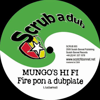 Mungo's Hi Fi / Itchy Robot - Fire Pon a Dubplate / Playback - Unearthed Sounds