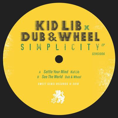 "Kid Lib x Dub & Wheel - Simplicity EP (2 x 10"") - Unearthed Sounds"