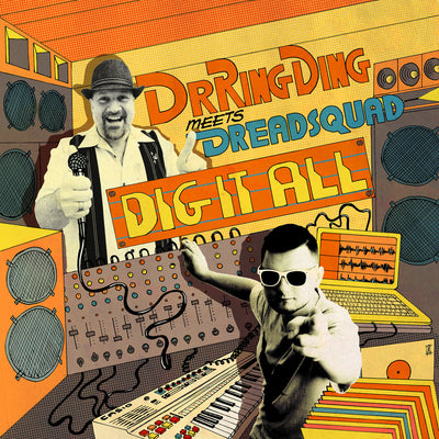 Dr Ring Ding & Dreadsquad - Dig It All - Unearthed Sounds, Vinyl, Record Store, Vinyl Records
