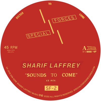 "Sharif Laffrey - Sounds To Come [Single Sided 12"" Vinyl] - Unearthed Sounds"