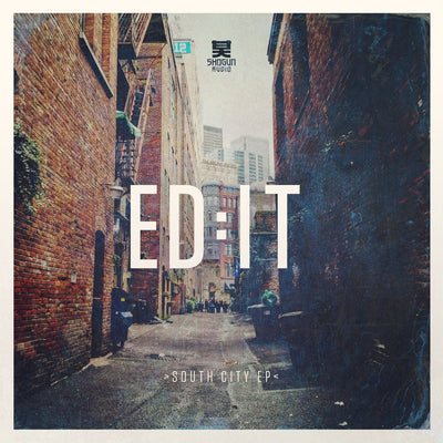 Ed:It - South City EP , Vinyl - Shogun Audio, Unearthed Sounds