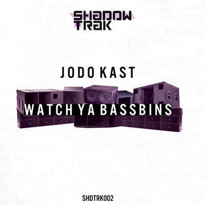 Jodo Kast - Watch Ya Bassbins - Unearthed Sounds, Vinyl, Record Store, Vinyl Records