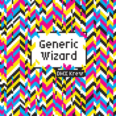 DMX Krew - Generic Wizard - Unearthed Sounds