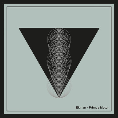 Ekman - Primus Motor - Unearthed Sounds