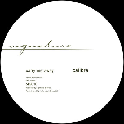 Calibre - Carry Me Away / Mr Right On - Unearthed Sounds