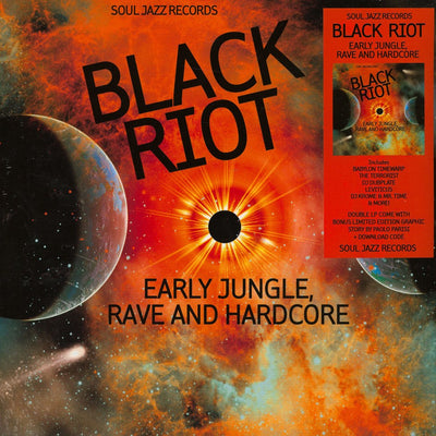Soul Jazz Records Presents Black Riot: Early Jungle Rave & Hardcore [2 x LP] - Unearthed Sounds