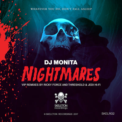 DJ Monita - Nightmares VIP Mixes - Unearthed Sounds