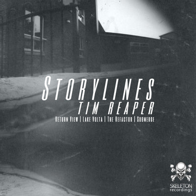 Tim Reaper - Storylines , Vinyl - Skeleton Recordings, Unearthed Sounds