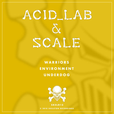 Acid Lab & Scale - SKELR13 - Unearthed Sounds