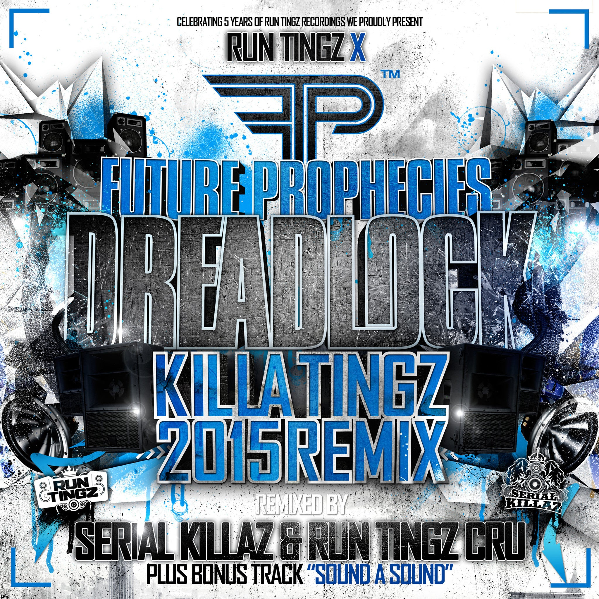 Future Prophecies - Dreadlock (Serial Killaz & Run Tingz Cru Remix) - Unearthed Sounds