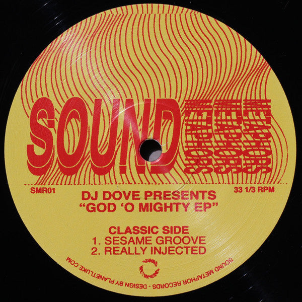 DJ Dove ‎- God O' Mighty EP [Re-Issue] , Vinyl - Sound Metaphors Records, Unearthed Sounds